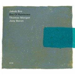 Bay Of Rainbows - Bro,Jakob/Morgan,Thomas/Baron,Joey