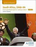 Access to History: South Africa, 1948-94: from apartheid state to 'rainbow nation' for Edexcel (eBook, ePUB)
