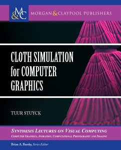 Cloth Simulation for Computer Graphics (eBook, PDF)