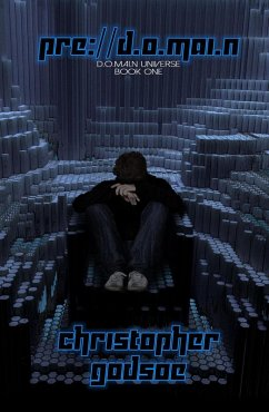 pre://d.o.mai.n (The d.o.mai.n Universe, #1) (eBook, ePUB) - Godsoe, Christopher