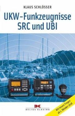 UKW-Funkzeugnisse SRC und UBI - Schlösser, Klaus