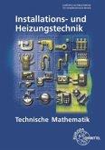 Technische Mathematik Installations- und Heizungstechnik