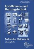 Lösungen zu 18111 - Technische Mathematik Installations- und Heizungstechnik