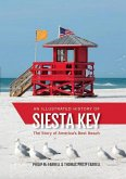 An Illustrated History of Siesta Key (eBook, ePUB)