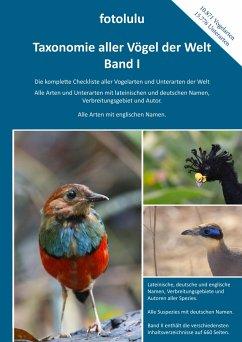 Taxonomie aller Vögel der Welt - Band I - fotolulu