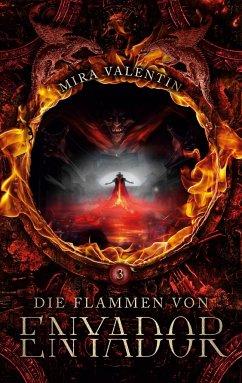 Die Flammen von Enyador - Valentin, Mira