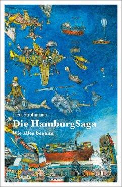 Die HamburgSaga - Strothmann, Dierk