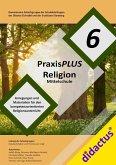 PraxisPLUS Religion 6 für die Mittelschule