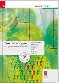 Vernetzungen - Geografie und Wirtschaftskunde III BAFEP