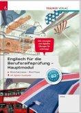 Englisch für die Berufsreifeprüfung - Hauptmodul Wortschatztrainer inkl. digitalem Zusatzpaket