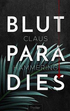Blutparadies - Hammering, Claus