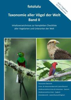 Taxonomie aller Vögel der Welt - Band II - fotolulu