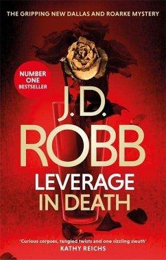 Leverage in Death - Robb, J. D.; Roberts, Nora