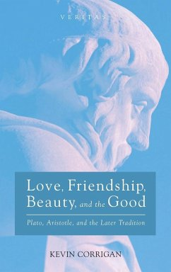 Love, Friendship, Beauty, and the Good