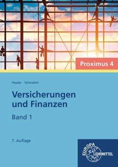 Versicherungen und Finanzen - Proximus 4 - Heyder, Armin; Schmalohr, Rolf
