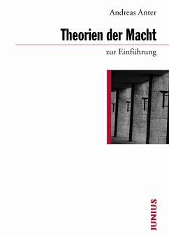 Theorien der Macht zur Einführung (eBook, ePUB) - Anter, Andreas