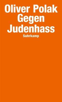 Gegen Judenhass (eBook, ePUB) - Polak, Oliver