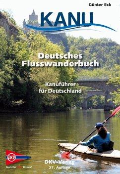 Deutsches Flusswanderbuch (eBook, ePUB)