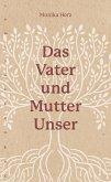 Das Vater-und-Mutter-unser (eBook, ePUB)