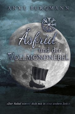 Åsfrid und der Vollmondnebel (eBook, ePUB) - Bergmann, Anke