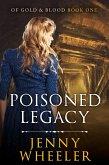 Poisoned Legacy (Of Gold & Blood, #1) (eBook, ePUB)