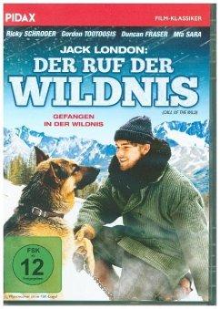 Jack London - Der Ruf der Wildnis