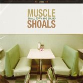 Muscle Shoals:Small Town,Big Sound