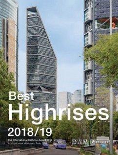 Best Highrises 2018/19 - Körner, Peter;Liesner, Maximilian;Cachola Schmal, Peter