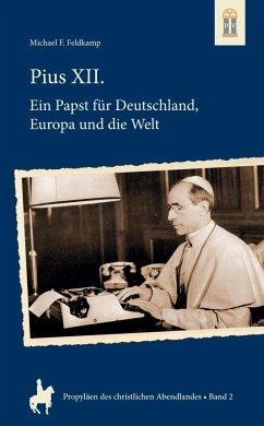 Pius XII. - Feldkamp, Michael F.