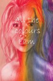 All the colours I am (eBook, ePUB)