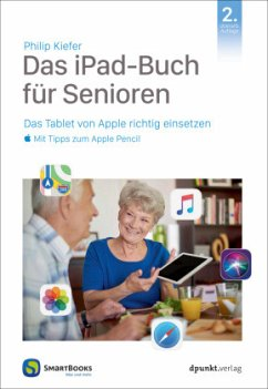 Das iPad für Senioren - Kiefer, Philip