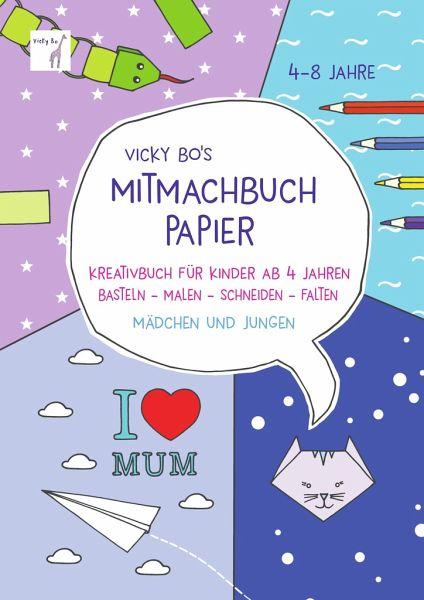 Vicky Bos Mitmachbuch Papier Von Vicky Bo Portofrei Bei Bücherde