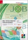 Der Unternehmerführerschein - Entrepreneur's Skills Certificate, Modul UP