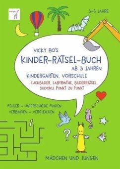Vicky Bo's Kinder-Rätsel-Buch ab 3 Jahren - Bo, Vicky