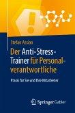 Der Anti-Stress-Trainer für Personalverantwortliche (eBook, PDF)