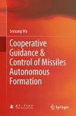 Cooperative Guidance & Control of Missiles Autonomous Formation (eBook, PDF)