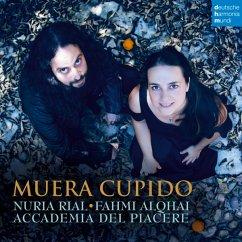Muera Cupido - Rial,Nuria/Accademia Del Piacere