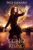 Echo Rising (Echo Saga, #4) (eBook, ePUB)