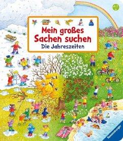 Mein großes Sachen suchen: Die Jahreszeiten - Gernhäuser, Susanne
