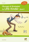 Übungen & Strategien für LRS-Kinder - Band 1