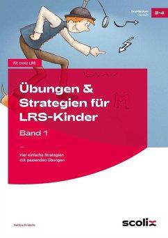 Übungen & Strategien für LRS-Kinder - Band 1 - Rinderle, Bettina