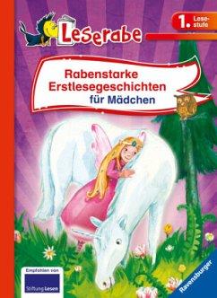 Rabenstarke Erstlesegeschichten für Mädchen - Königsberg, Katja;Tritsch, Iris