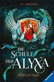 Morvans Erbe / Die Schule der Alyxa Bd.2
