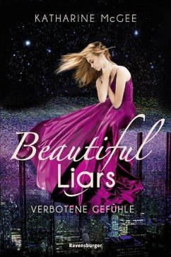 Verbotene Gefühle / Beautiful Liars Bd.1 - McGee, Katharine