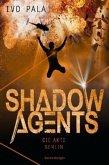 Die Akte Berlin / Shadow Agents Bd.2