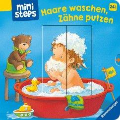 Haare waschen, Zähne putzen - Grimm, Sandra