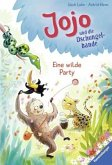 Eine wilde Party / Jojo und die Dschungelbande Bd.3