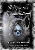 Magisches Kompendium - Schattenarbeit (eBook, ePUB)