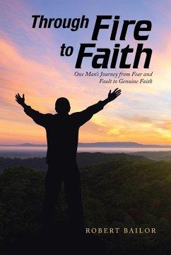 Through Fire to Faith - Bailor, Robert
