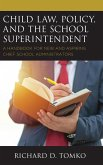 Child Law, Policy, and the School Superintendent